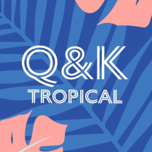 q and k tropical